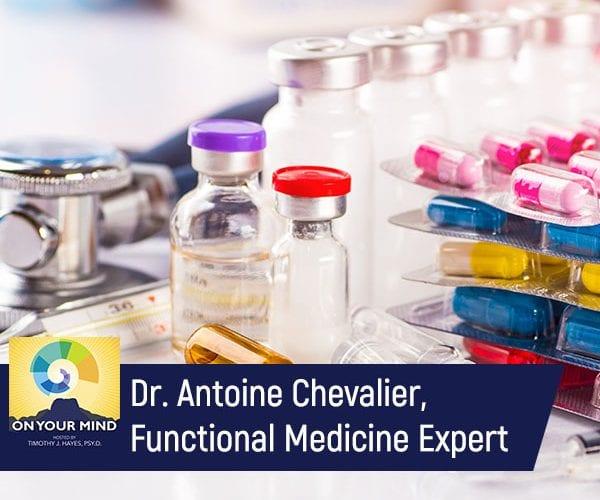 Dr. Antoine Chevalier, Functional Medicine Expert