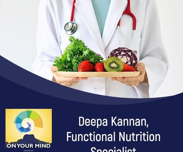 Deepa Kannan, Functional Nutrition Specialist